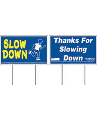 Slow Down Traffic Control Sign