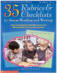 Rubrics & Checklists to Assess Reading & Writing