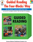 Guided Reading the Four Blocks Way