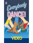 Everybody Dance Video and CD